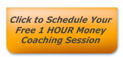 Schedule a free 1-hour money coaching session.
